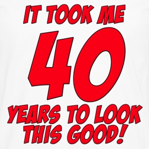 40 Years Birthday To Look This Good T-Shirts - Men's Premium Long Sleeve T-Shirt