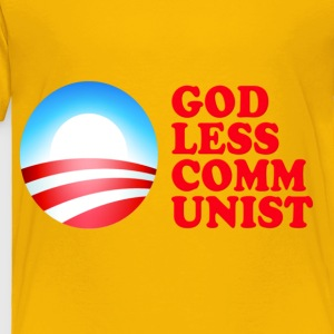 Obama Godless Communist Kids' Shirts - Toddler Premium T-Shirt