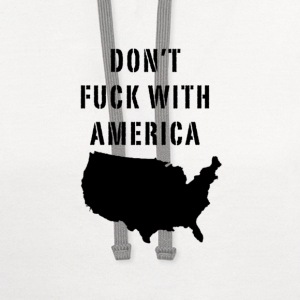 DON'T FUCK WITH AMERICA - Contrast Hoodie