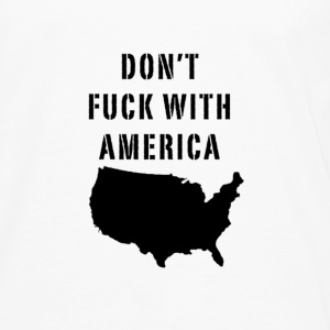 DON'T FUCK WITH AMERICA - Men's Premium Long Sleeve T-Shirt