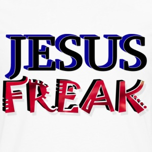 Jesus Freak T Shirt - Men's Premium Long Sleeve T-Shirt