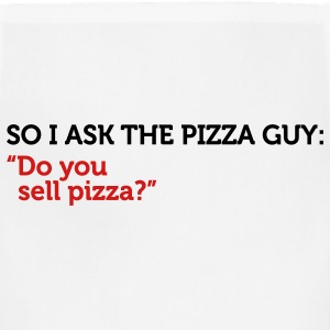 Pizza Guy Do You Sell Pizza (2c) T-Shirts - Adjustable Apron