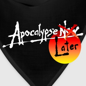 Apocalypse Later - Bandana