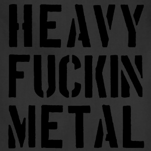 Heavy fuckin Metal - Adjustable Apron