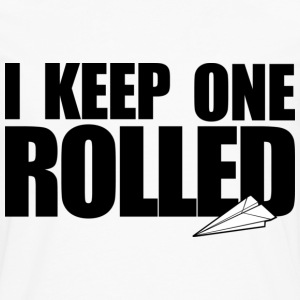 Keep One Rolled - Men's Premium Long Sleeve T-Shirt