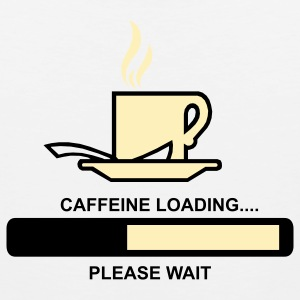 Caffeine Loading Please Wait T-Shirts - Men's Premium Tank