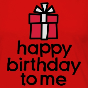 Happy birthday to me T-Shirts - Women's Premium Long Sleeve T-Shirt