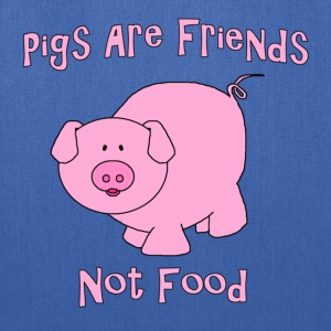 Pigs Are Friends Not Food T-Shirts - Tote Bag