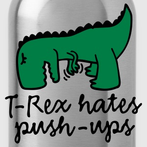 T-Rex hates push-ups T-Shirts - Water Bottle