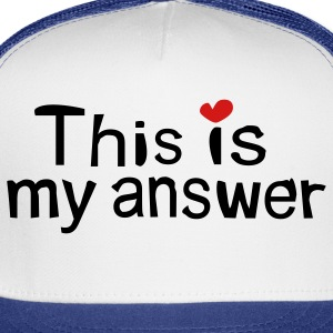 This is my answer txt vector - Trucker Cap
