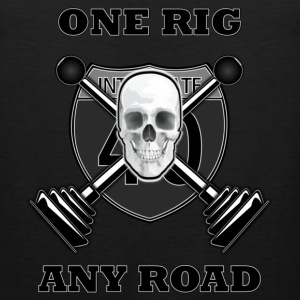 One Rig Any Road T-Shirts - Men's Premium Tank