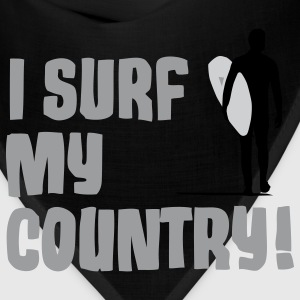 I Surf My Country! T-Shirts - Bandana