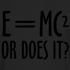 E=MC² T-Shirts - Men's Premium Long Sleeve T-Shirt
