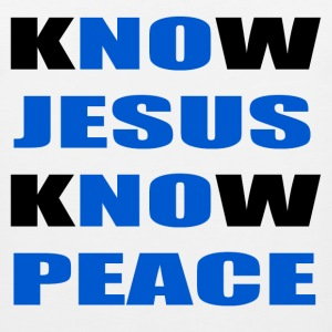 knowjesusknowpeace T-Shirts - Men's Premium Tank