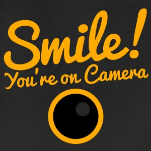 smile you're on camera T-Shirts - Leggings