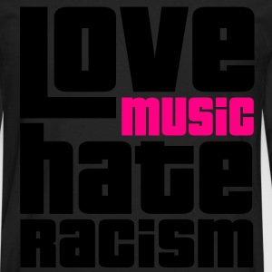 Love Music Hate Racism T-Shirts - Men's Premium Long Sleeve T-Shirt