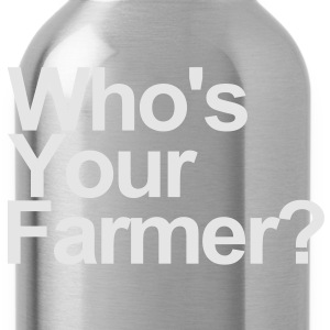 Who's your farmer? - Water Bottle