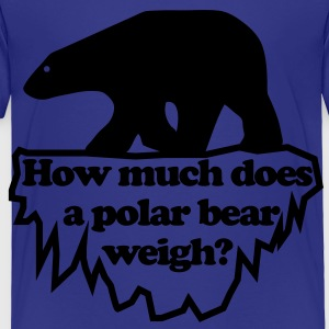 How much does a polar bear weigh? Kids' Shirts - Toddler Premium T-Shirt