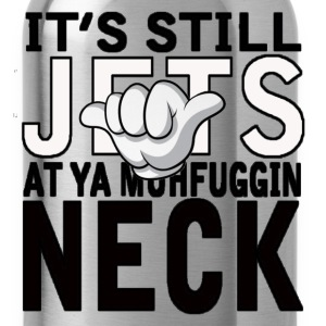 JETS AT YA NECK T-Shirts - Water Bottle