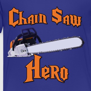 Chain Saw Hero Chainsaw Kids' Shirts - Toddler Premium T-Shirt