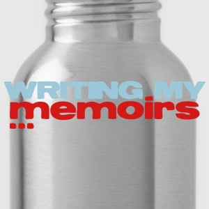 writing my memoirs Kids' Shirts - Water Bottle