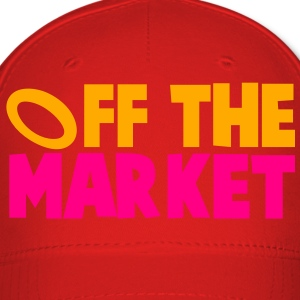 OFF THE MARKET wedding present for the BRIDE or GROOM T-Shirts - Baseball Cap