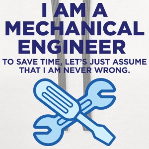 I Am A Mechanical Engineer 3 (dd)++ T-Shirts - Contrast Hoodie