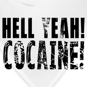 Hell yeah cocaine! HD Design T-Shirts - Bandana