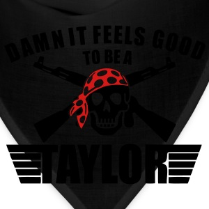Damn It Feels Good To Be A Taylor T-Shirts - stayflyclothing.com  - Bandana