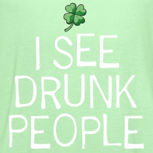 I See Drunk People. St. Patrick's Day Humor - Women's Flowy Tank Top by Bella