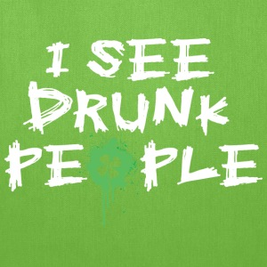 I See Drunk People, St Patty Humor - Tote Bag