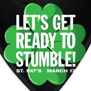 Let's Get Ready To Stumble - Bandana