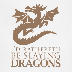 I'd Rather Be Slaying Dragons - Adjustable Apron