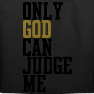 Only God Can Judge T-Shirts - Eco-Friendly Cotton Tote