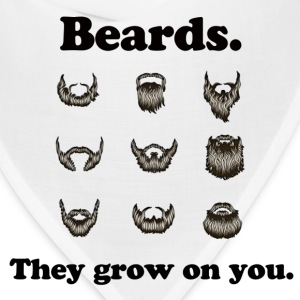 Beards - They grow on you. - Bandana