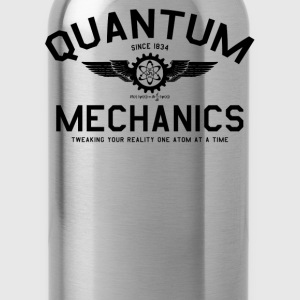 Quantum Mechanics - Water Bottle