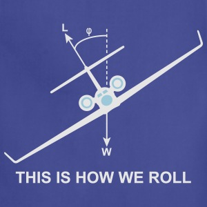 This is how we roll T-Shirts - Adjustable Apron