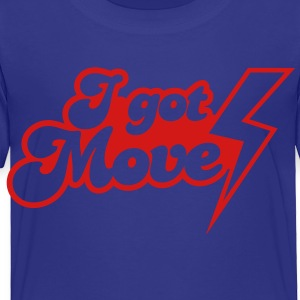 I GOT MOVES with lightning strike Kids' Shirts - Toddler Premium T-Shirt