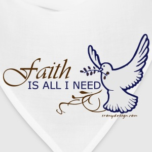 Faith is All I Need - Bandana