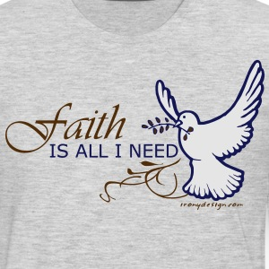Faith is All I Need - Men's Premium Long Sleeve T-Shirt