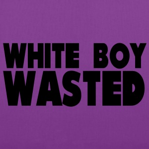 White Boy Wasted T-Shirts - Tote Bag