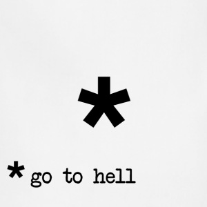 Go To Hell Footnote T-Shirts - Adjustable Apron