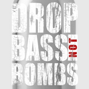 Drop bass not bombs - Water Bottle