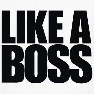 Like A Boss - Men's Premium Long Sleeve T-Shirt