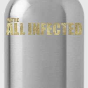 We're All Infected - The  | Robot Plunger - Water Bottle