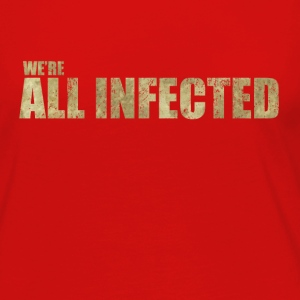 We're All Infected - The  | Robot Plunger - Women's Premium Long Sleeve T-Shirt