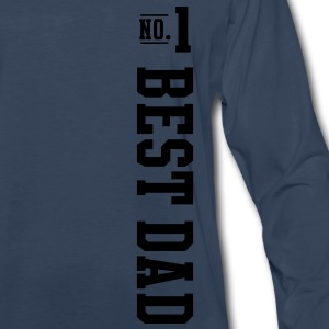 No1 BEST DAD T-Shirt SN - Men's Premium Long Sleeve T-Shirt