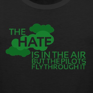 The Hate Is In The Air Tee - Men's Premium Tank