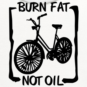 Burn Fat not Oil T-Shirts - Contrast Hoodie