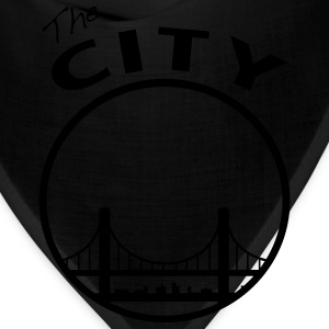 The CIty - San Francisco - bay Area - Bandana